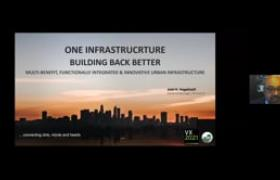 VX2021 - One Infrastructure - Building Back Better: Multi-Benefit, Functionally Integrated & Innovative Urban Infrastructure