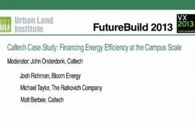 Caltech Case Study: Financing Energy Efficiency at the Campus Scale
